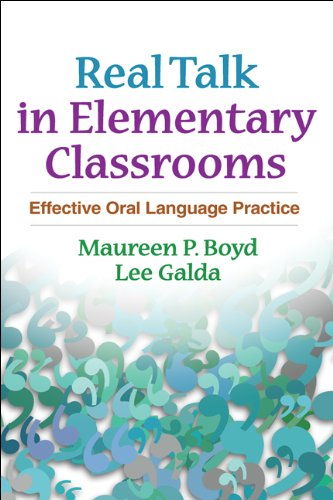 Real Talk in Elementary Classrooms: Effective Oral...