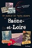 Un siècle de faits divers en Saône-et-Loire