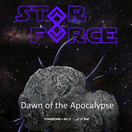 Star Force: Dawn of the Apocalypse cover art