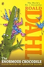 The Enormous Crocodile (Chapter Book Edition) (Turtleback School & Library Binding Edition) by Dahl, Roald (2002) School & Library Binding