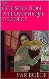 La Consolation philosophique de Boèce - Format Kindle - 1,68 €
