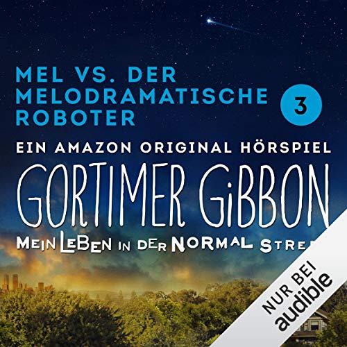 Mel vs. der melodramatische Roboter Titelbild