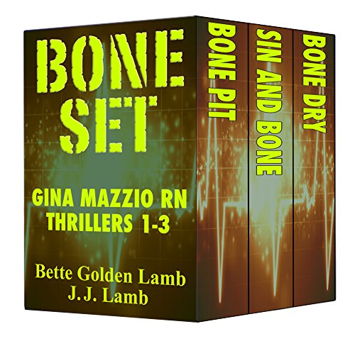 BONE SET Gina Mazzio RN Thrillers 1-3 (Gina Mazzio RN Medical Thriller Series) (English Edition)