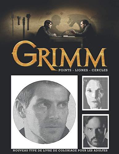 Grimm Points Lignes Cercles: Nouveau type de livre de Coloriage pour les Adultes