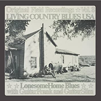 Living Country Blues USA, Vol. 8 - Lonesome Home Blues