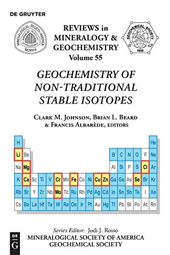 Geochemistry of Non-Traditional Stable Isotopes (Reviews in Mineralogy & Geochemistry, Band 55)