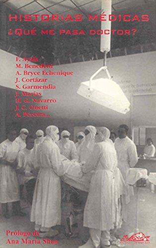 Historias médicas: ¿Qué me pasa doctor? (Narrativa Breve)