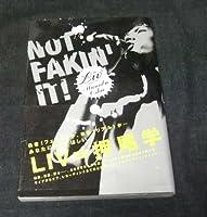 NOT FAKIN'IT!―LIV MANABU OSHIO