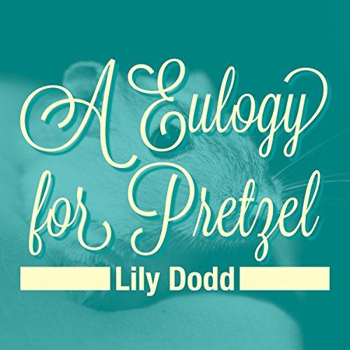 Eulogy for Pretzel cover art
