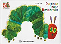 Die kleine Raupe Nimmersatt - Jubilaeumsausgabe