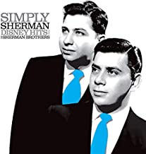 Simply Sherman: Disney Hits From The Sherman Brothers Ams Exclusive