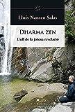 Dharma zen: L'ull de la joiosa revelació: 39 (Helios)
