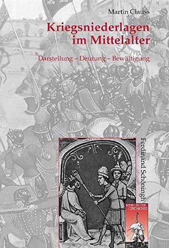 Kriegsniederlagen im Mittelalter (Krieg in der Geschichte)