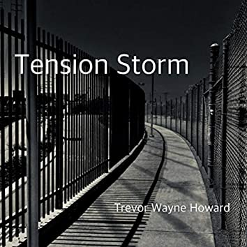 Tension Storm