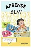 Aprende BLW: Ya come solito