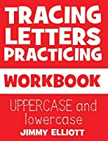 Tracing Letters Practicing - WORKBOOK - UPPERCASE and lowercase: Tracing Notebook For Kindergarten and Preschool Kids - Animal Sight Words Book