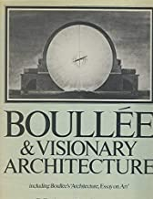 Boullee and Visionary Architecture, Including Boullee's