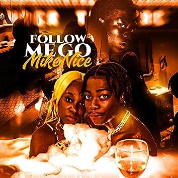 Follow Me Go