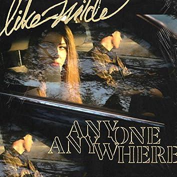 Anyone, Anywhere