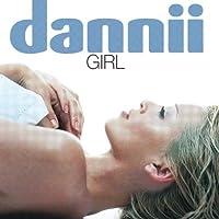 Girl by Dannii Minogue (2003-07-14)