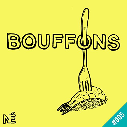 Les foodtrucks font le coup de la panne     Bouffons 5              De :                                                                                                                                 Guilhem Malissen                               Lu par :                                                                                                                                 Guilhem Malissen,                                                                                        Adrien Larripa,                                                                                        Vanessa Krycève,                   and others                 Durée : 42 min     4 notations     Global 4,8