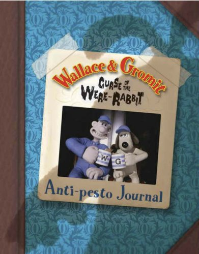 Wallace & Gromit Curse of the Were-Rabbit Anti-Pesto Journal