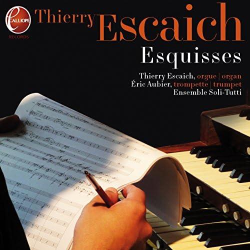 Thierry Escaich feat. Eric Aubier & Ensemble vocal Soli Tutti