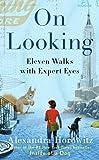 By Alexandra Horowitz - On Looking