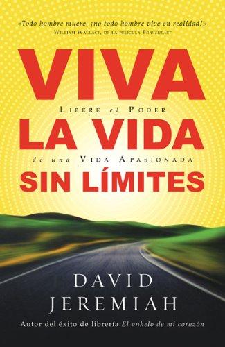 Download Viva la Vida Sin Limites: Life Wide Open = Life Wide Open 0789913313