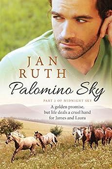 Palomino Sky (The Midnight Sky Series Book 2) by [Jan Ruth]