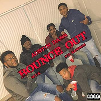 BOUNCE OUT