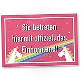 DankeDir! Sie betreten offiziell das Einhornland - Kunststoff Schild, Süße Wand-Deko, Türschild...