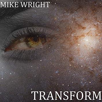 Transform Pt. 1 - 6