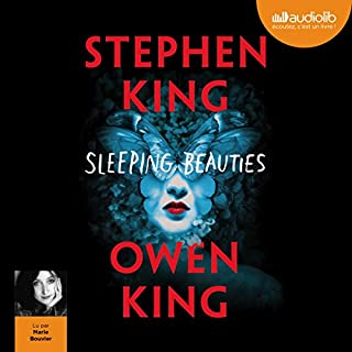 Sleeping Beauties                   De :                                                                                                                                 Stephen King,                                                                                        Owen King                               Lu par :                                                                                                                                 Marie Bouvier                      Durée : 27 h et 55 min     160 notations     Global 4,2