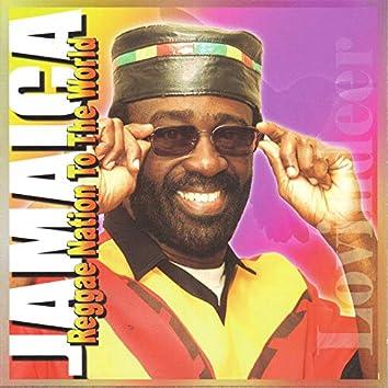Jamaica Reggae Nation to the World: Part 2