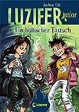Luzifer junior (Band 5) - Ein höllischer Tausch