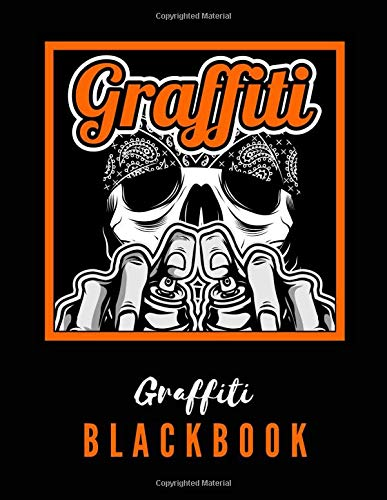 Graffiti Blackbook: Giant Sketchbook to Draw Graffitis and Tags   Great Gift for Graffiti Artists   Awesome Blank Street Art Practice Book   Part 7