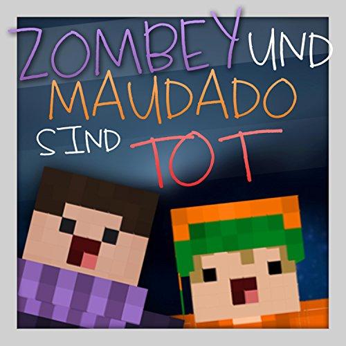 Zombey Und Maudado Sind Tot! (Minecraft Varo 4 #6)