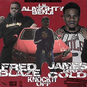 KnockItOff (feat. JamesTooCold & FredBlaze)