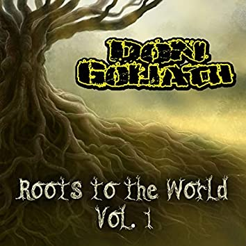 Roots to the World, Vol. 1