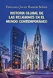 Historia global de las religiones en el mundo contemporáneo (Alianza Ensayo)