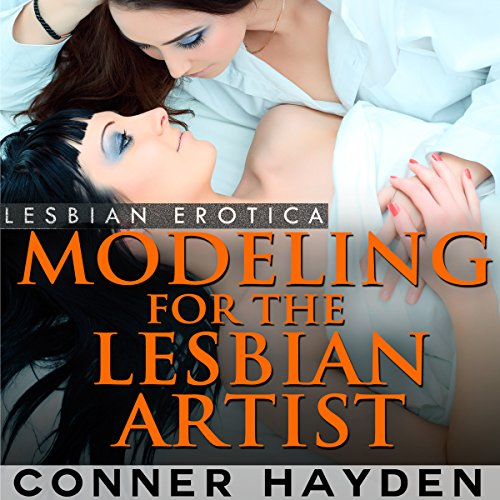 Modeling for the Lesbian Artist - Lesbian Erotica audiobook cover art