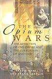 Opium Wars.