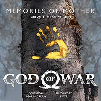"""Memories of Mother (Farewell to Faye Version) (from """"God of War"""")"""