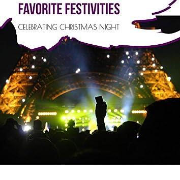 Favorite Festivities - Celebrating Christmas Night