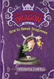 How to Train Your Dragon Book 3: How to Speak Dragonese (How to Train Your Dragon (3))