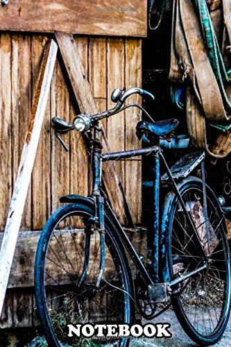 Notebook: My Old Bicycle , Journal for Writing, College Ruled Size 6' x 9', 110 Pages