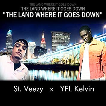 The Land Where It Goes Down
