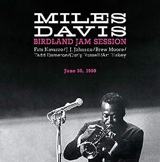 Birdland Davis, Miles Jam