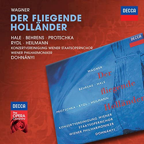 Robert Hale, Hildegard Behrens, Josef Protschka, Kurt Rydl, Uwe Heilmann, Konzertvereinigung Wiener Staatsopernchor, Wiener Philharmoniker & Christoph von Dohnányi